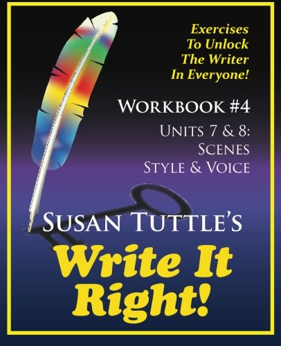 Write It Right Workbook #4: Scenes, Style/Voice