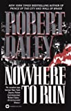 Nowhere to Run, Robert Daley, 0446604704