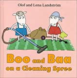 Boo and Baa on a Cleaning Spree, Olof Landstrom, Lena Landstrom, 9129639190