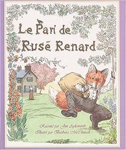 vignette de 'Le pari de Rusé Renard (Jim Aylesworth)'