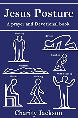 Jesus Posture: A Prayer and Devotional Book - Kindle edition