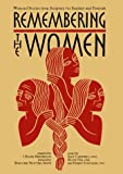 img - for Remembering the Women: Women's Stories from Scripture for Sundays and Festivals book / textbook / text book