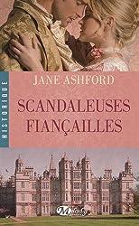 Scandaleuses Fiancailles