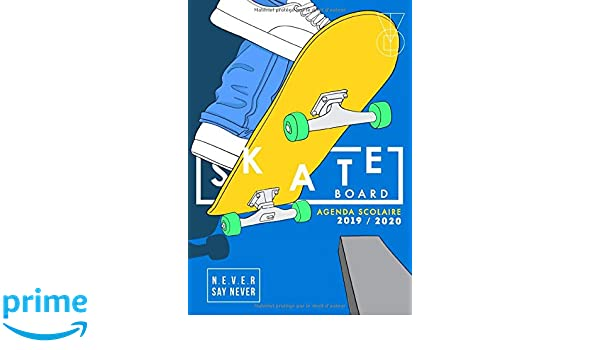 Agenda scolaire 2019-2020 Skate board: Agenda étudiant pour ...