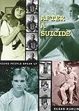 After a Suicide, Susan Kuklin, 0399226052
