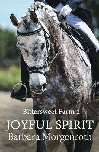 Bittersweet Farm 2: Joyful Spirit (Volume 2)