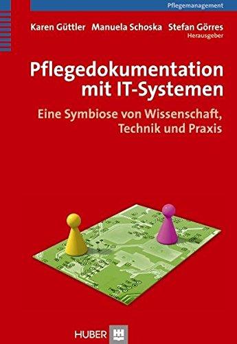 pflegedokumentation-mit-it-systemen-eine-symbiose-von-wissenschaft-technik-und-praxis