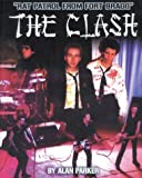 The Clash-Rat Patrol from Fort Bragg, Alan Parker, 0953572498