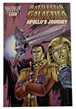 BATTLESTAR GALACTICA 2 Apollo's Journey (Maximum Press) (BATTLESTAR GALACTICA)