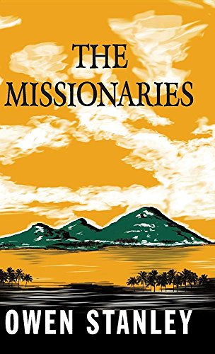 Book cover from The Missionaries by Owen Stanley
