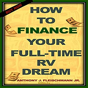 How to Finance Your Full-Time RV Dream Audiobook