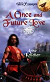 Once and Future Love, Anne Kelleher, 0515124095