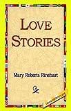 Love Stories, Mary Roberts Rinehart, 1421815915