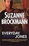 Everyday, Average Jones, Suzanne Brockmann, 0778320146