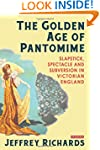 The Golden Age of Pantomime: Slapstic...