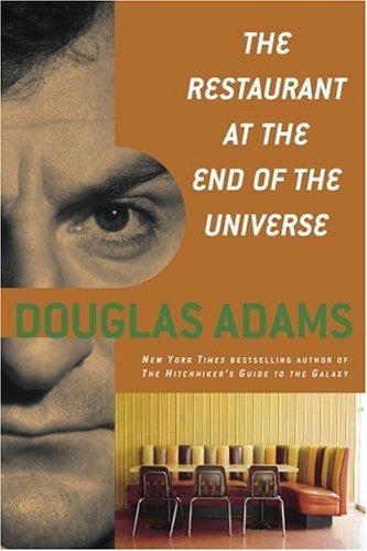 """The Restaurant at the End of the Universe"" av Douglas Adams"