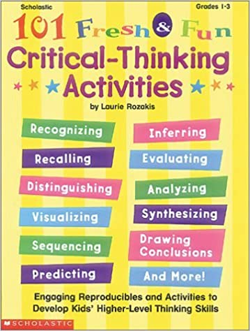 101 Fresh & Fun Critical-Thinking Activities (Grades 1-3): Laurie ...