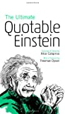 The Ultimate Quotable Einstein, Albert Einstein, 0691160147