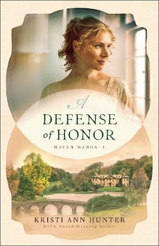 A Defense of Honor (Haven Manor)