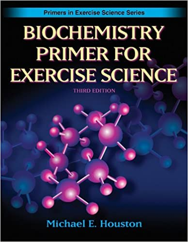 Biochemistry Primer for Exercise Science (Primers in Exercise Science)
