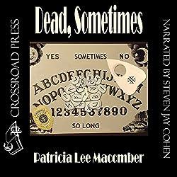 Dead, Sometimes