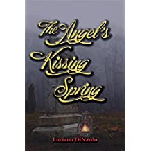 The Angel's Kissing Spring
