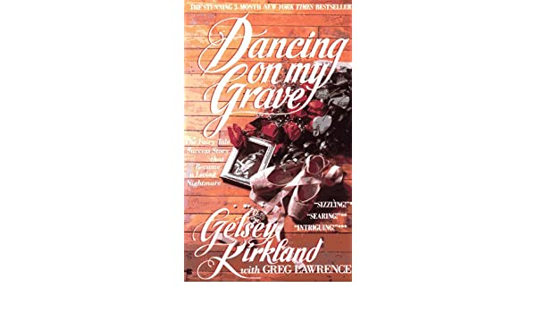 Dancing on My Grave: Amazon.es: Gelsey Kirkland: Libros en idiomas extranjeros