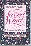 Second Wind, Margaret A. Huffman, 0801043476