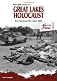 Great Lakes Holocaust, Tom Cooper, 1909384658