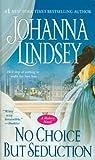 No Choice but Seduction, Johanna Lindsey, 1416537333