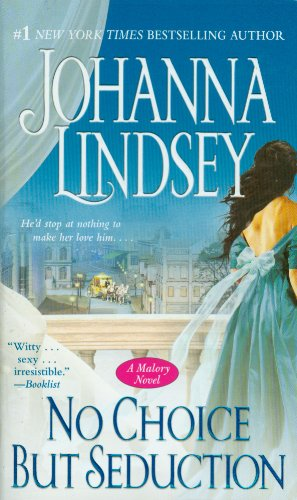 No Choice But Seduction: A Malory Novel (Malory-Anderson Family)