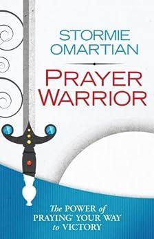 Prayer Warrior by [Omartian, Stormie]