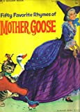 Fifty Favorite Rhymes of Mother Goose, , 0307690539