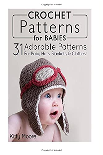 Crochet Patterns For Babies 21 Adorable Patterns For Baby Hats