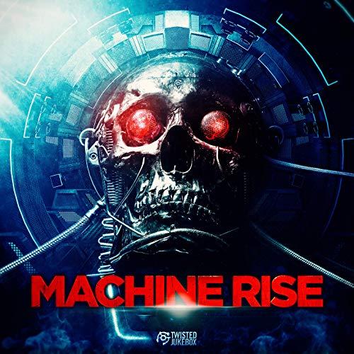 Machine Rise (Twisted Jukebox)