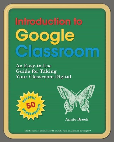 Introduction to Google Classroom: An Eas...