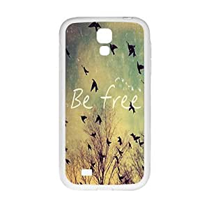 Cool painting be free Phone Case for Samsung Galaxy S4