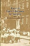 Roots of Open Education in America, Ruth Dropkin, Arthur Tobier, 0918374014