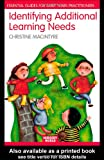 Identifying Additional Learning Needs in the Early Years: Listening to the Children (The Nursery World/Routledge Essential Guides for Early Years Practitioners), Christine Macintyre, 0415362156