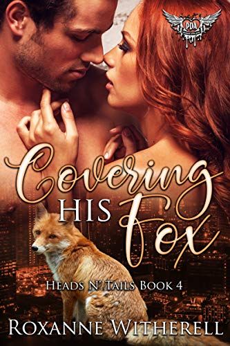 Covering His Fox: Paranormal Dating Agency (Heads N' Tails Series Book - His Fox
