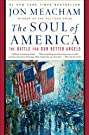 The Soul of America: The Battle for...
