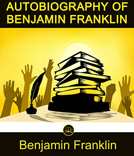 Autobiography Of Benjamin Franklin: By Benjamin Franklin + FREE Narrative Of The Life Of Frederick Douglass By Himself (JBS Classics - 100% Formatted, Illustrated)