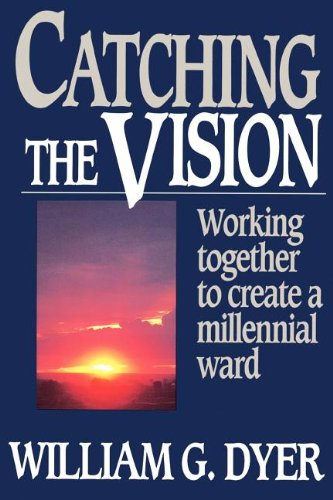 Catching the vision: Working together to create a millennial ward