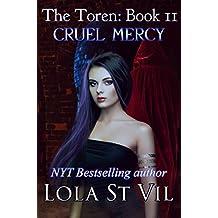 The Toren: Cruel Mercy (The Toren Series, Book 2)