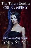 Kyпить The Toren: Cruel Mercy (The Toren Series, Book 2) на Amazon.com