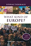 What Kind of Europe?, Loukas Tsoukalis, 0199279489