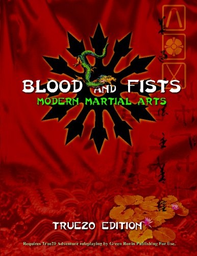 Download Blood and Fists: Modern Martial Arts: True20 Edition PDF