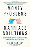img - for Money Problems, Marriage Solutions: 7 Keys to Aligning Your Finances and Uniting Your Hearts book / textbook / text book
