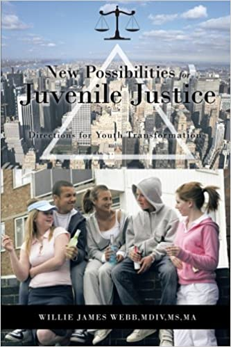 New Possibilities for Juvenile Justice: Directions for Youth Transformation