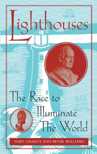 Lighthouses: The Race to Illuminate the World